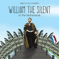 William the Silent of the Netherlands