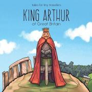 King Arthur of Great Britain