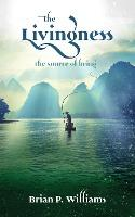 The Livingness - the source of being