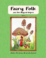 Fairy Folk and the Magical Helpers