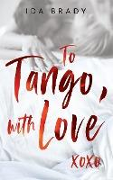 To Tango, with Love