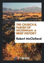 The Church & Parish of Inchinnan