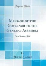 Message of the Governor to the General Assembly