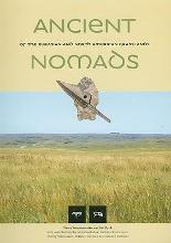Ancient Nomads of the Eurasian and North American Grasslands