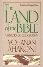 The Land of the Bible, Revised and Enlarged Edition