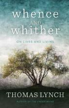 Whence and Whither