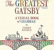 The Greatest Gatsby: A Visual Book Of Grammar,