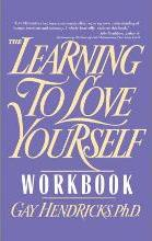 The Learning to Love Yourself Workbook