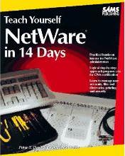 Teach Yourself NetWare Administration in 14 Days