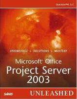 Microsoft Office Project Server 2003 Unleashed