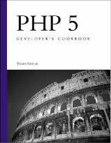 PHP 5 Developer's Cookbook