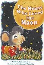 The Mouse Who Loved the Moon