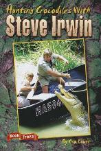 Book Treks Level Three Hunting Crocodiles with Steve Irwin 2004c