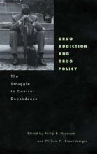 Drug Addiction and Drug Policy