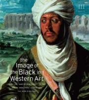 "The Image of the Black in Western Art: From the ""Age of Discovery"" to the Age of Abolition v. 3"