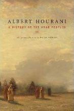 A A History of the Arab Peoples: A History of the Arab Peoples With a New Afterword