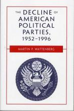 The Decline of American Political Parties, 1952-94