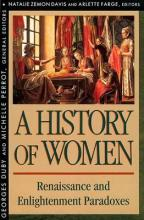 A History of Women in the West: Renaissance and Enlightenment Paradoxes v. 3