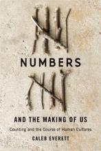 Numbers and the Making of Us