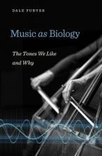 Music as Biology