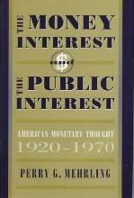 The Money Interest and the Public Interest
