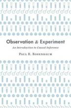 Observation and Experiment