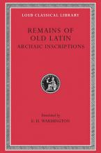 Remains of Old Latin: Archaic Inscriptions v. 4