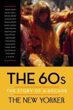 The 60s: The Story of a Decade