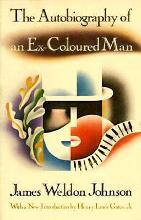 Autobiography of Ex Coloured Man #