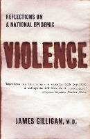 Violence: a Reflection on the National Epidemic