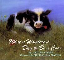 What a Wonderful Day to be a Cow