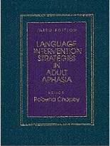 Language Interventional Strategies in Adult Aphasia