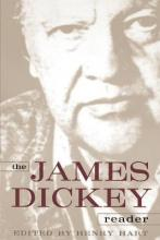 The James Dickey Reader