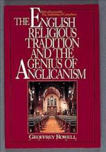 The English Religious Tradition and the Genius of Anglicanism