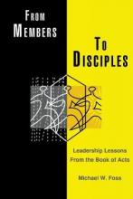 From Members to Disciples