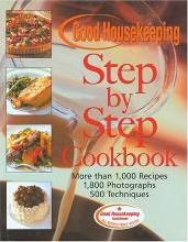 The Good Housekeeping Step-by-Step Cookbook