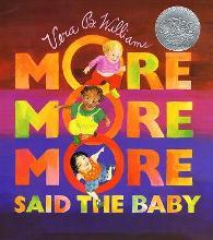 More, More, More, Said the Baby
