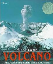 Volcano: The Eruption and Healing of Mount St Helens