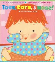 """""""Toes, Ears and Nose!: A Lift the Flap Story """""""