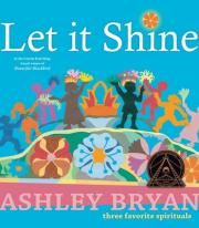 Let It Shine: Three Favorite Spirituals