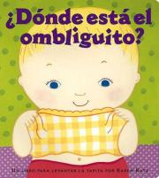 d nde Est El Ombliguito? (Where Is Baby's Belly Button?)