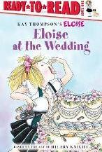Eloise At the Wedding: Ready To Read Level 1
