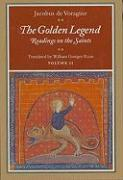 The Golden Legend, Volume II  Readings on the Saints