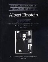 The Collected Papers of Albert Einstein: Berlin Years: Writings, 1914-1917 v. 6