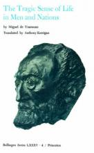 Selected Works of Miguel de Unamuno, Volume 4: The Tragic Sense of Life in Men and Nations