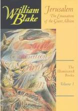 The Illuminated Books of William Blake: Jerusalem - The Emanation of the Giant Albion v. 1