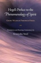 Hegel's Preface to the Phenomenology of Spirit