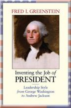 Inventing the Job of President