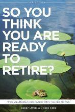 So You Think You Are Ready to Retire? Us Version