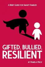 Gifted, Bullied, Resilient